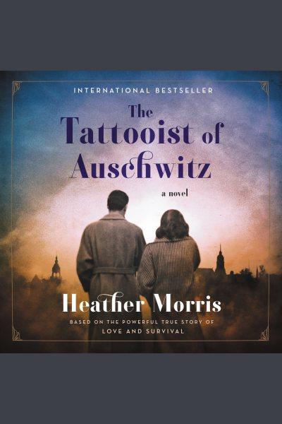 Tattooist of Auschwitz